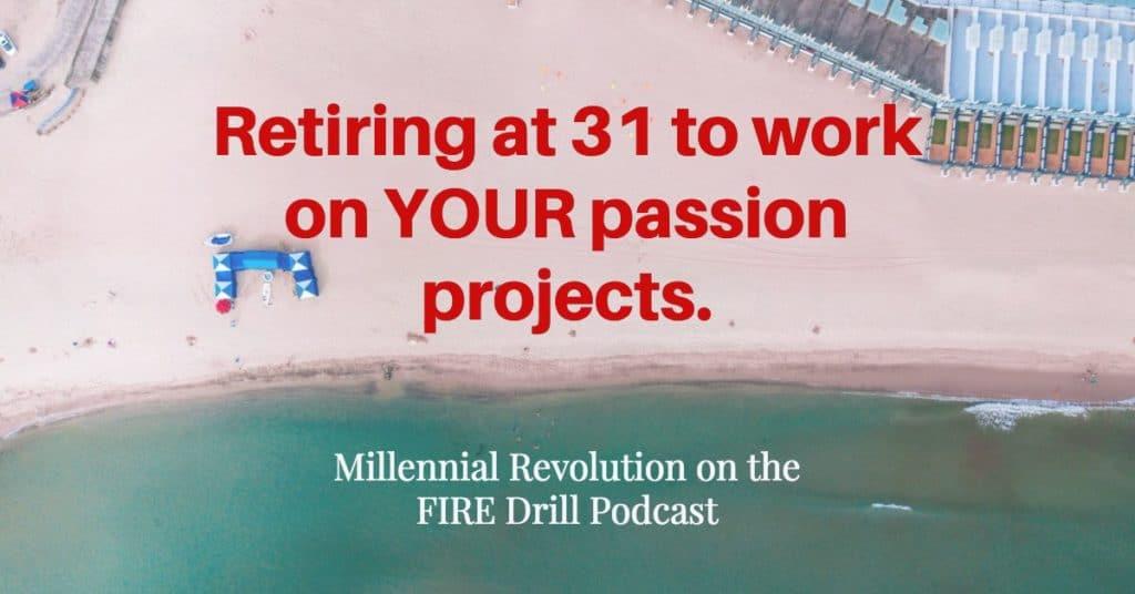 Millennial Revolution FIRE Drill Podcast