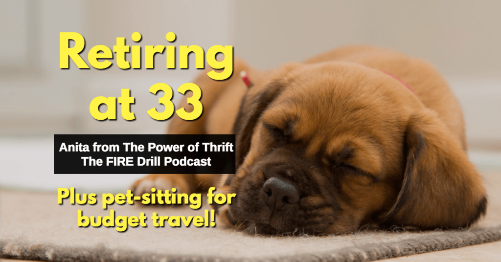 anita power of thrift fire drill podcast