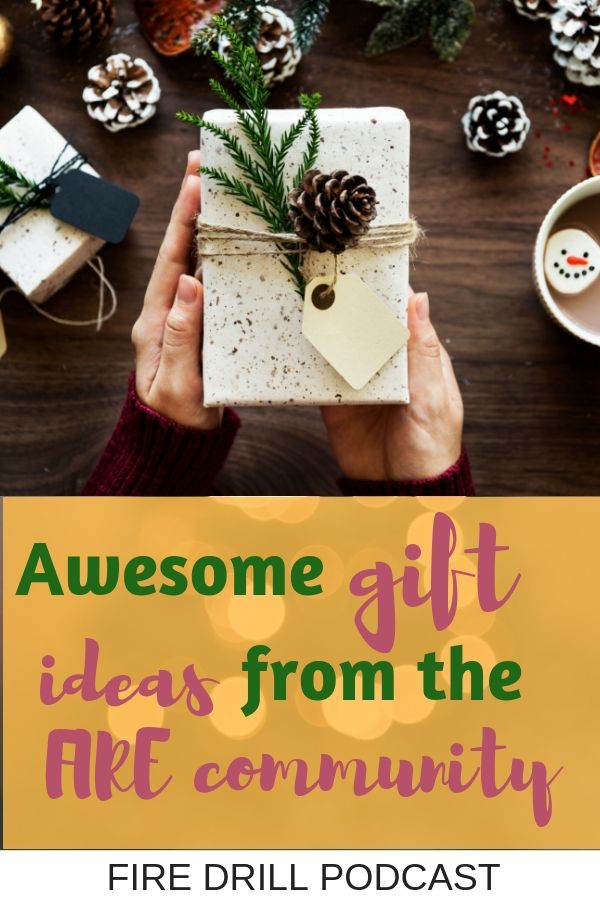 Awesome gift ideas from the FIRE community