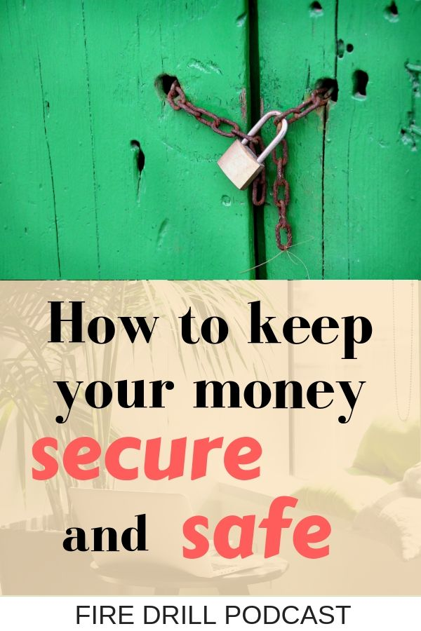 How to keep your money secure and safe