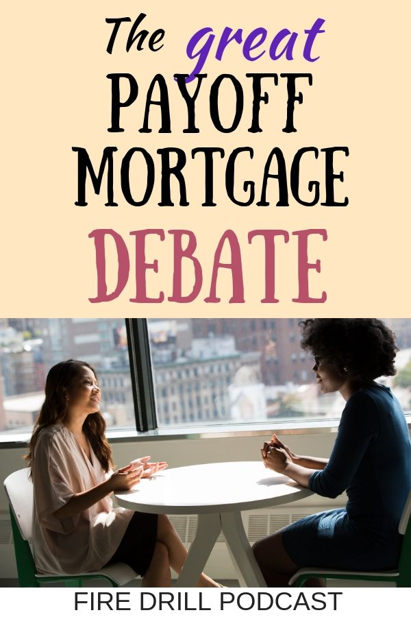 The Great Payoff Mortgage Debate