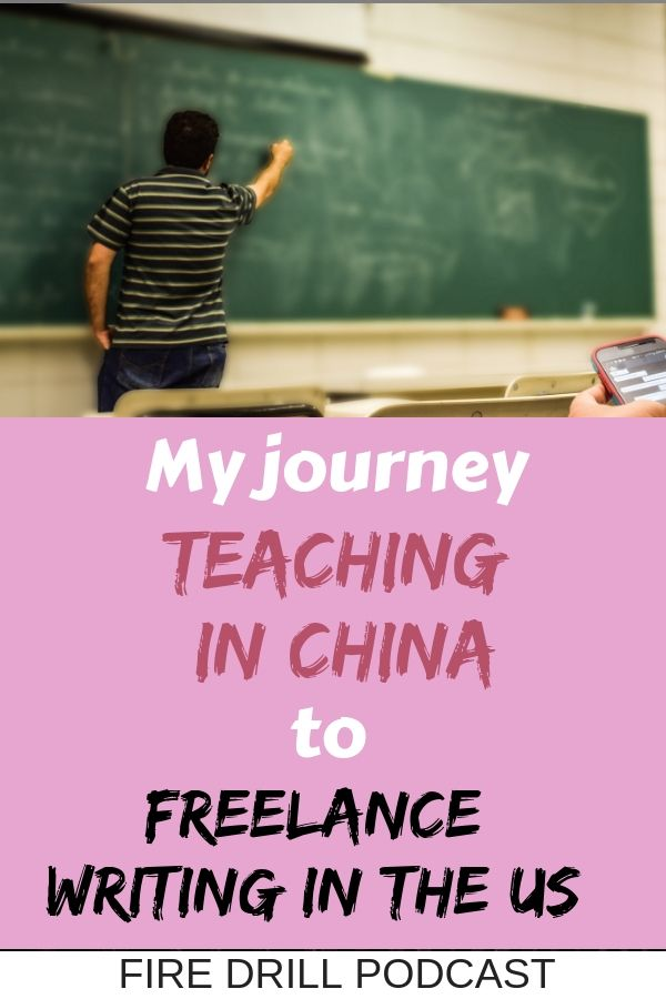 My Journey Teaching in China to Freelance Writing in the US
