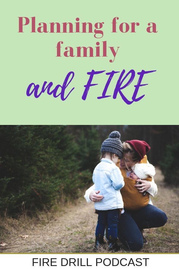 Planning for a family and FIRE